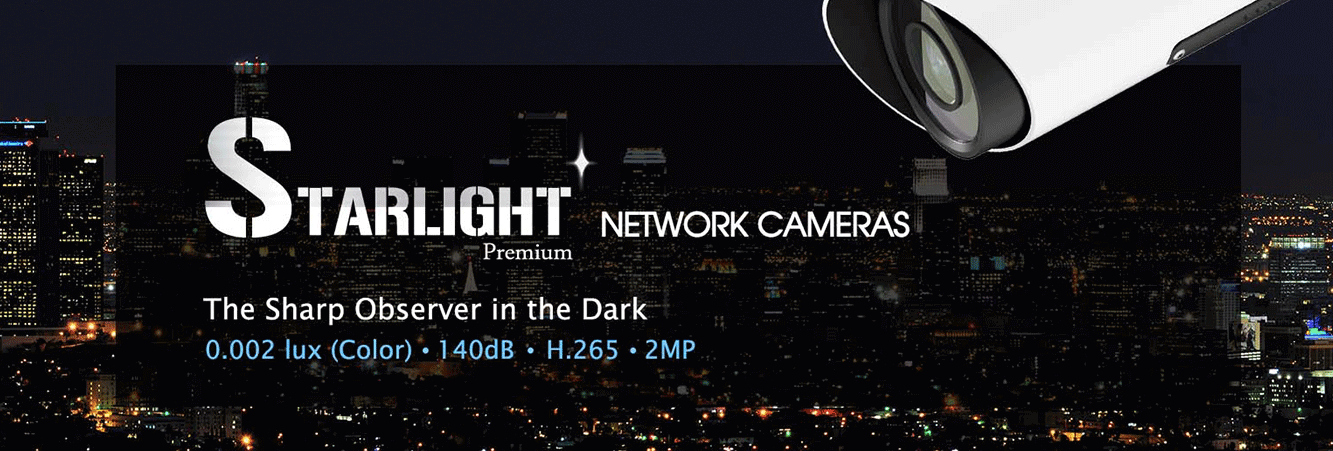 Starlight Network Cameras