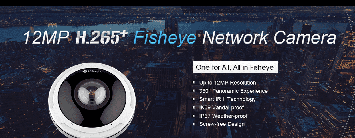 Milesight Fish Eye Camera